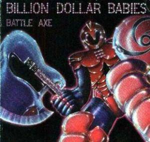 Billion Dollar Babies: Battle Axe - Cover