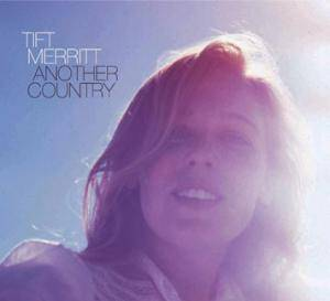 Cover - Tift Merritt: Another Country