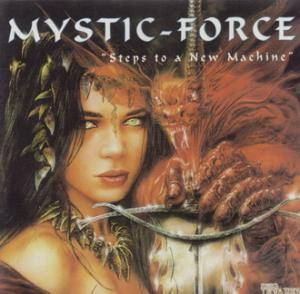 Cover - Mystic Force: Steps To A New Machine