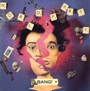 Cover - World Party: Bang!