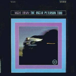Oscar Peterson Trio: Night Train - Cover