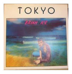 Cover - Brian Ice: Tokyo