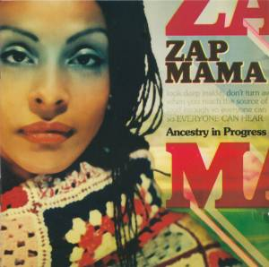 Cover - Zap Mama: Ancestry In Progress