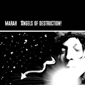 Cover - Marah: Angels Of Destruction!