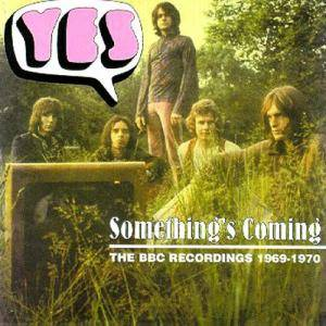 Yes: Something's Coming: The BBC Recordings 1969-1970 - Cover