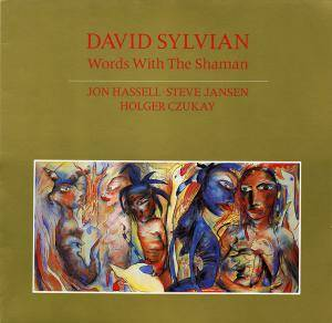 David Sylvian: Words With The Shaman - Cover
