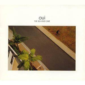 The Sea And Cake: Oui - Cover