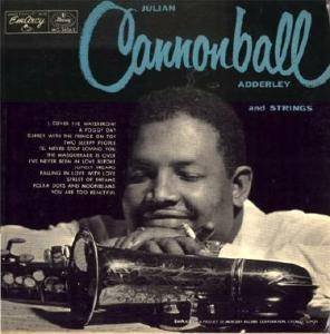"Cover - Cannonball Adderley: Julian ""Cannonball"" Adderley And Strings / Jump For Joy"