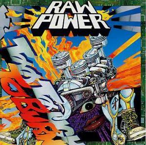 Raw Power: Too Tough To Burn - Cover