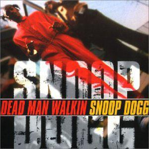 Snoop Dogg: Dead Man Walkin - Cover