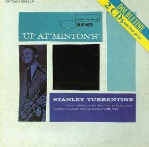 Cover - Stanley Turrentine: Up At Minton's