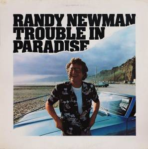 Randy Newman: Trouble In Paradise - Cover