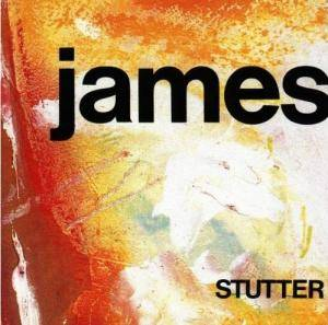 Cover - James: Stutter