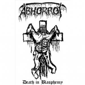Abhorrot: Death In Blasphemy (Demo-CD-R) - Bild 1