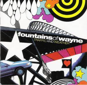 Cover - Fountains Of Wayne: Traffic And Weather