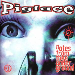 Cover - Pigface: Notes From Thee Underground