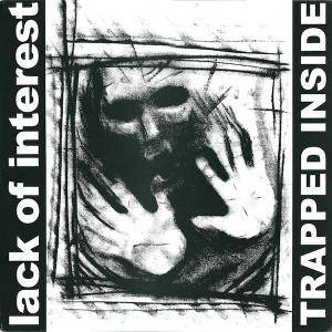 Cover - Lack Of Interest: Trapped Inside