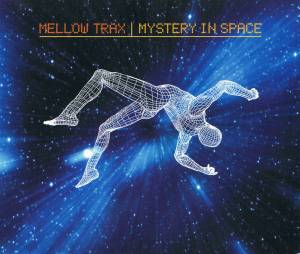 Cover - Mellow Trax: Mystery In Space
