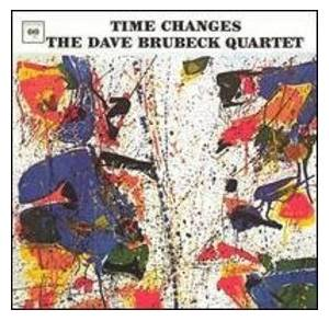 The Dave Brubeck Quartet: Time Changes - Cover