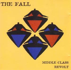 The Fall: Middle Class Revolt - Cover