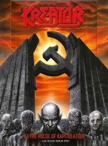 Kreator: At The Pulse Of Kapitulation - Live In East Berlin 1990 (DVD + CD) - Bild 1