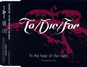 Cover - To/Die/For: In The Heat Of The Night