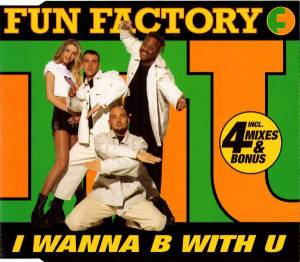 Fun Factory: I Wanna B With U - Cover