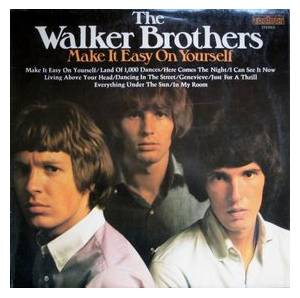 Cover - Walker Brothers, The: Make It Easy On Yourself