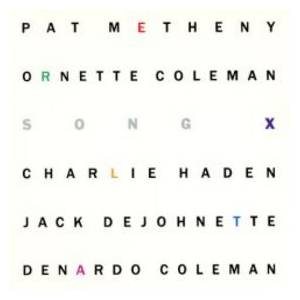 Pat Metheny & Ornette Coleman: Song X - Cover