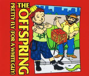 The Offspring: Pretty Fly (For A White Guy) (Single-CD) - Bild 1