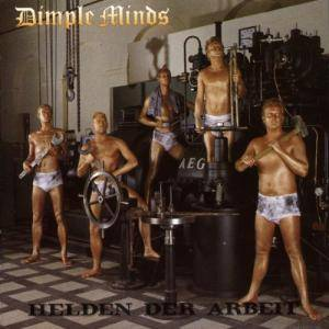 Cover - Dimple Minds: Helden Der Arbeit