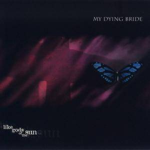 My Dying Bride: Like Gods Of The Sun (CD) - Bild 1