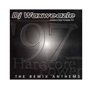 Cover - DJ Waxweazle: Hardcore Power '97