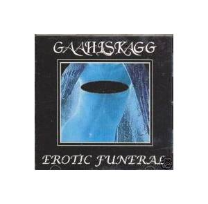 Gaahlskagg: Erotic Funeral - Cover