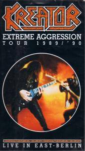 Kreator: Extreme Aggression Tour 1989/'90 - Live In East-Berlin - Cover