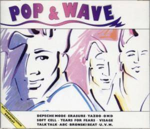 Pop & Wave - The Hits Of The 80's (2-CD) - Bild 2