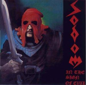 Sodom: In The Sign Of Evil / Obsessed By Cruelty (CD) - Bild 1