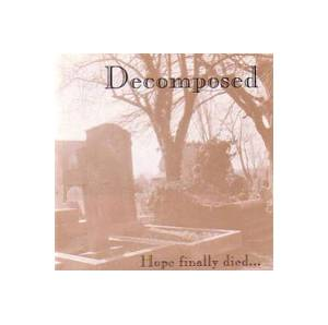 Decomposed: Hope Finally Died... - Cover