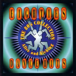 Cover - Toto Coelo: 80's Collection - Eighties Dance Hits Alive And Kicking, The