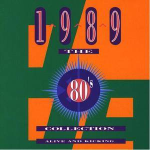 Cover - Sam Brown: 80's Collection - 1989 Alive And Kicking, The