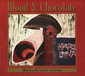 Elvis Costello And The Attractions: Blood & Chocolate - Cover