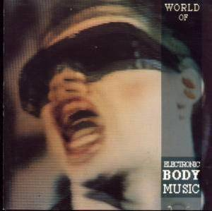 World Of Electronic Body Music - Cover
