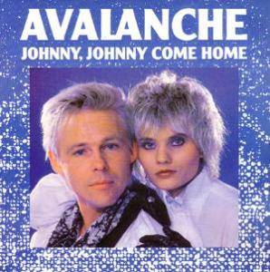 Avalanche: Johnny, Johnny Come Home - Cover