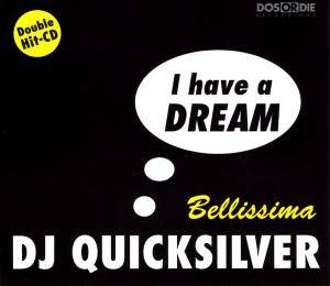 DJ Quicksilver: I Have A Dream / Bellissima - Cover