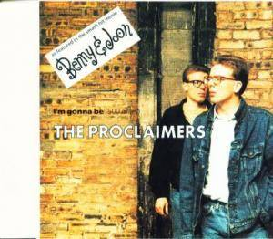 The Proclaimers: I'm Gonna Be (500 Miles) - Cover