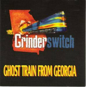 Cover - Grinderswitch: Ghost Train From Georgia