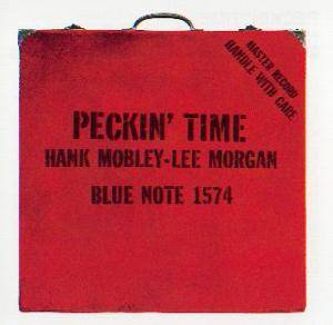 Hank Mobley - Lee Morgan: Peckin' Time - Cover