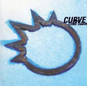Cover - Curve: Come Clean
