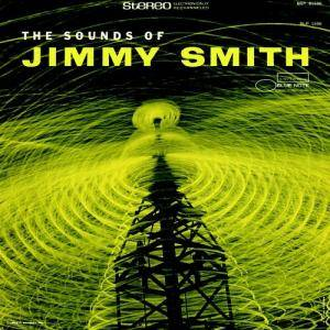 Cover - Jimmy Smith: Sounds Of Jimmy Smith, The