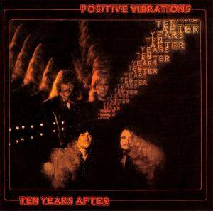 Ten Years After: Positive Vibrations - Cover